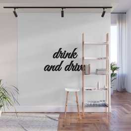 Bad Advice - Drink and Drive Wall Mural