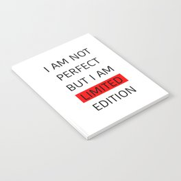 I AM LIMITED EDITION Notebook
