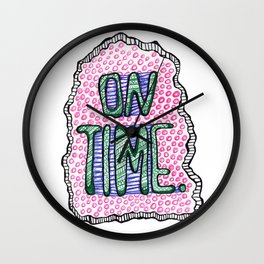 """""""On Time"""" by RenPenCreations Wall Clock"""