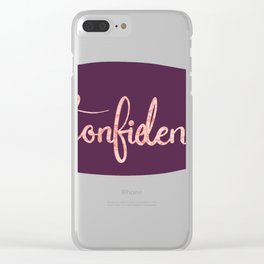 Confidence Clear iPhone Case