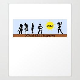 OBI Official Bikini Inspector Art Print