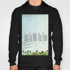 Just Go With the Flow Hoody