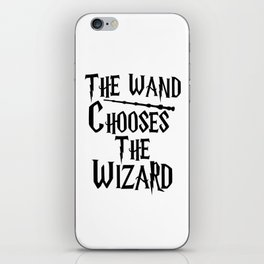 The wand chooses the wizard iPhone Skin