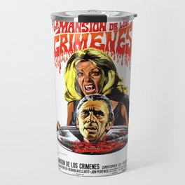 The House That Dripped Blood, La Mansion de los crimenes, vintage horror movie poster Travel Mug