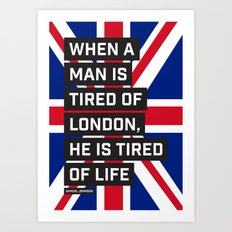 When a man is tired of London Art Print