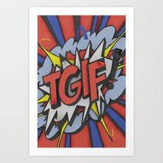 Tgif Art Print