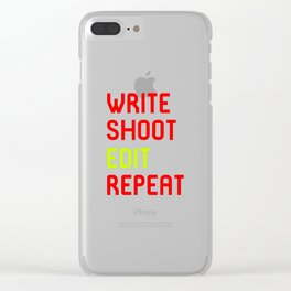 Write Shoot Edit Repeat Red Film School Clear iPhone Case