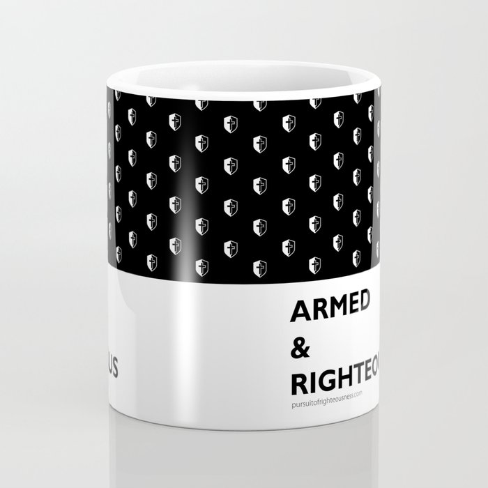Armed & Righteous Coffee Mug