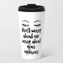 Beauty Room Decor,Eyebrows on Fleek, Makeup Printable, Beauty Printable,Eyelash Print, Makeup Travel Mug