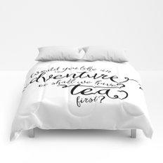 Adventure or tea Comforters