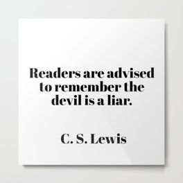 readers are advised - C.S. Lewis quote Metal Print