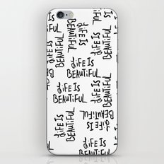 Life is Beautiful (white) iPhone Skin