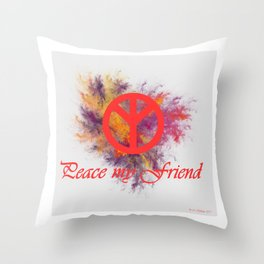 peace my friend Throw Pillow