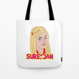 Sure Jan Tote Bag