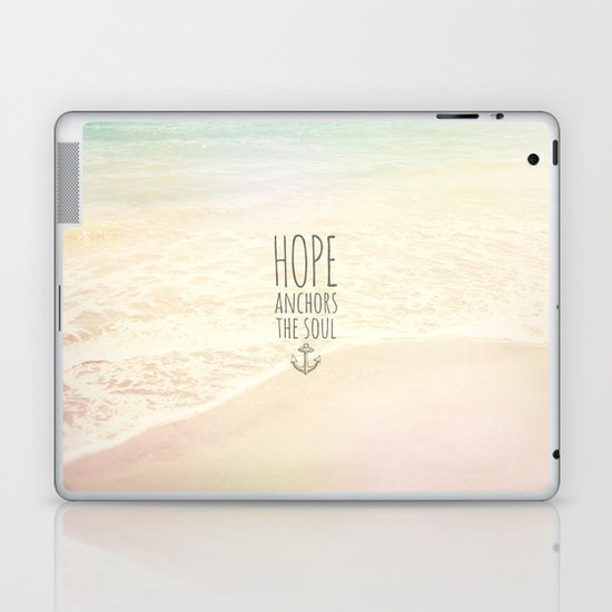 HOPE ANCHORS THE SOUL  Laptop & iPad Skin