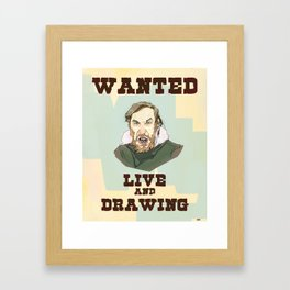 Live and Drawing Framed Art Print