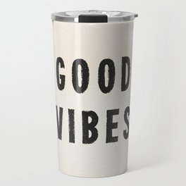 Distressed Ink Effect Good Vibes | Black on Off White Travel Mug