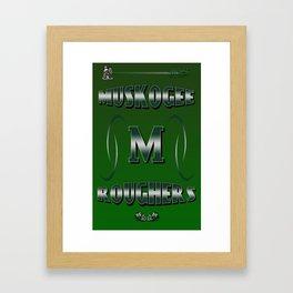 Muskogee Roughers Framed Art Print