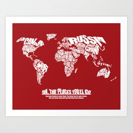 Oh The Places You'll Go - World Word Map with Dr. Seuss Quote Art Print