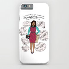 Mindy Kaling the Imaginary Best Friend iPhone 6 Slim Case