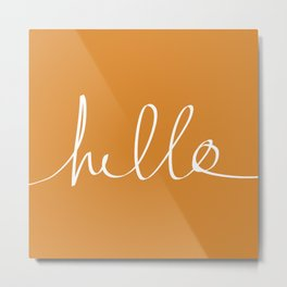Hello, Pumpkin Metal Print