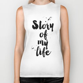 "One Direction quote from the song title ""Story of my life"" Biker Tank"