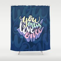 yolo Shower Curtains featuring YOLO by Art4Anj