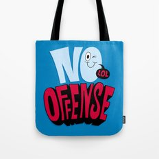 No Offense Tote Bag