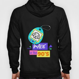 Made In The 90S - Nostalgic tamagotchi Gift Hoody
