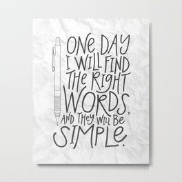 The Right Words Metal Print