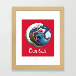 Chill Out! Framed Art Print