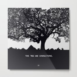 This Tree Had Connections Metal Print