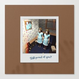 Still proud of you? Canvas Print