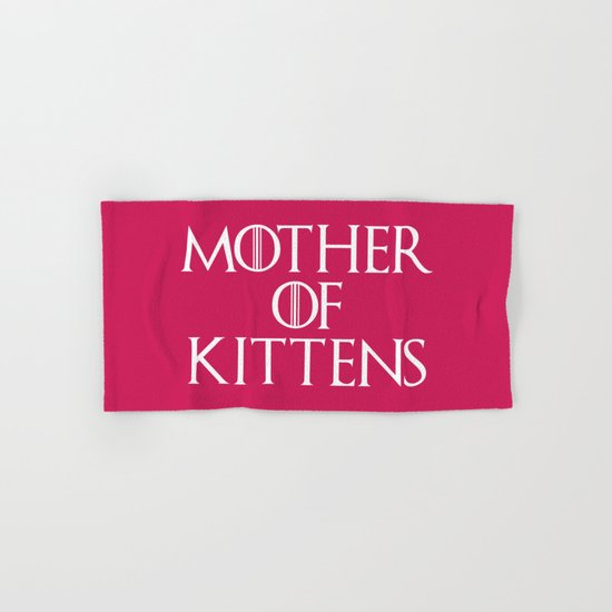 Mother Of Kittens Funny Quote Hand & Bath Towel
