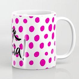 Bye Felicia! Coffee Mug