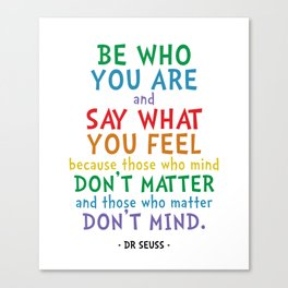 Be Who You Are Quote - Dr Seuss Canvas Print