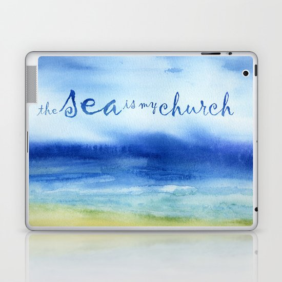 The Sea Is My Church (text) Laptop & iPad Skin