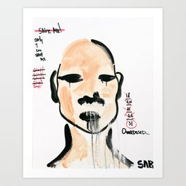 OVERDOSED Art Print