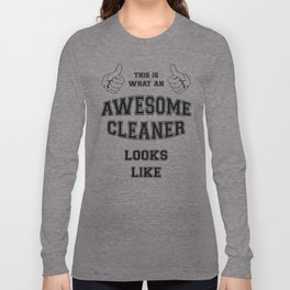 AWESOME CLEANER Long Sleeve T-shirt