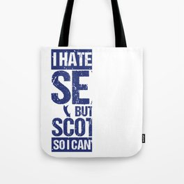 Hate Being Sexy I'm Scottish So I Can't Help It Tote Bag