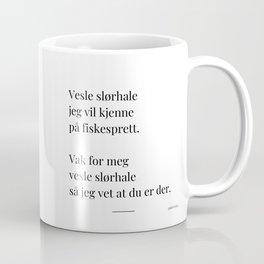 Poesikopp / SLØRHALE / @skrivelisa Coffee Mug