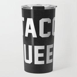 Taco Queen Travel Mug