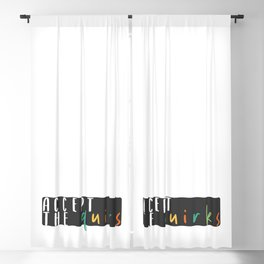 accept the quirks Blackout Curtain