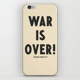War is over, if you want it, peace message, vintage illustration, anti-war, Happy Xmas, song quote iPhone Skin