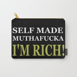 Im Rich Carry-All Pouch