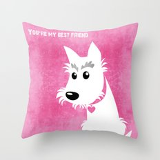 You're my best friend Throw Pillow