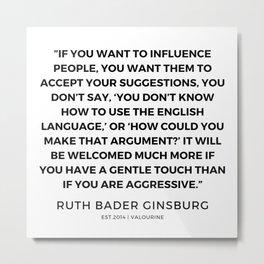 43     191115   Ruth Bader Ginsburg Quotes Metal Print