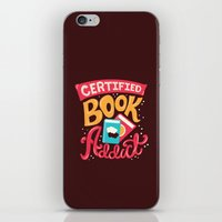 risa rodil iPhone & iPod Skins featuring Certified Book Addict by Risa Rodil