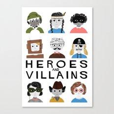 Heroes & Villains Canvas Print