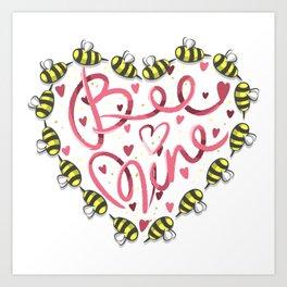 Bee Mine Valentine Art Print